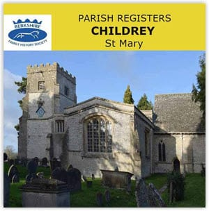 Childrey, St Mary Parish Registers, 1558-1928 CD
